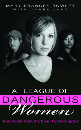 A League of Dangerous Women by