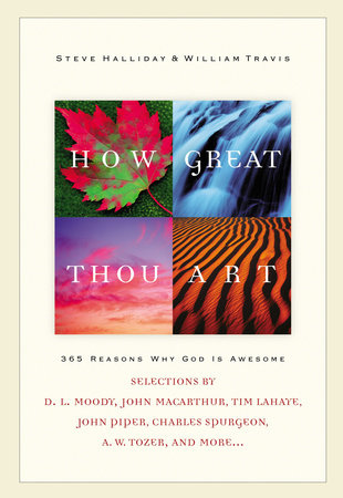 How Great Thou Art by Steve Halliday and William G. Travis