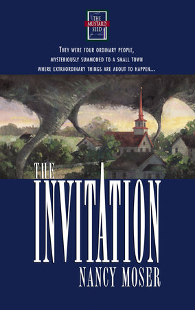 The Invitation by Nancy Moser