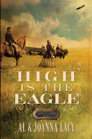 High Is the Eagle by Al Lacy and Joanna Lacy