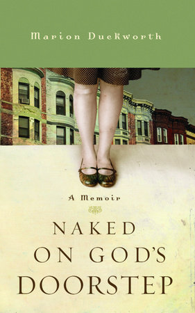 Naked on God's Doorstep by