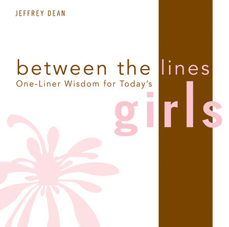 One-Liner Wisdom for Today's Girls by Jeffrey Dean