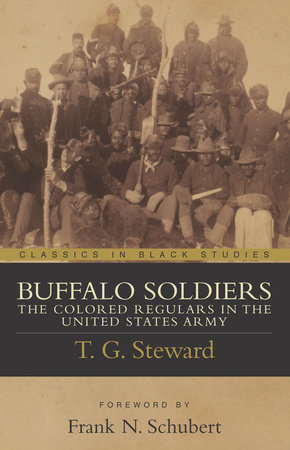 Buffalo Soldiers by T. G. Steward
