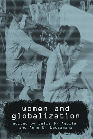 Women and Globalization by Anne E. Lacsamana