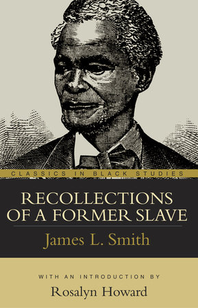 Recollections of a Former Slave by