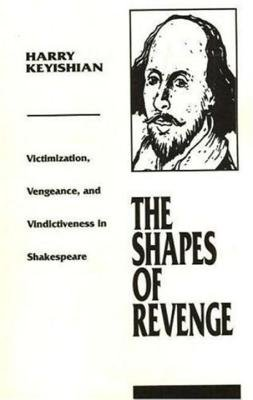Shapes of Revenge by Harry Keyishian