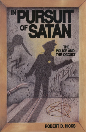 In Pursuit of Satan by