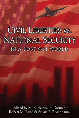 Civil Liberties Vs. National Security In A Post 9/11 World by
