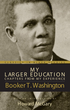 My Larger Education by