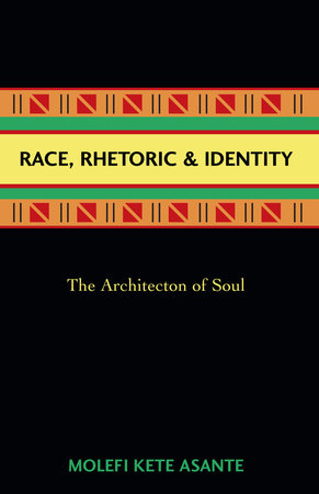 Race, Rhetoric, And Identity by