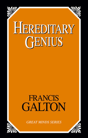 Hereditary Genius by Francis Galton