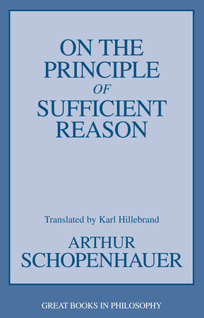 On the Principle of Sufficient Reason by