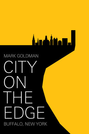 City on the Edge by Mark Goldman