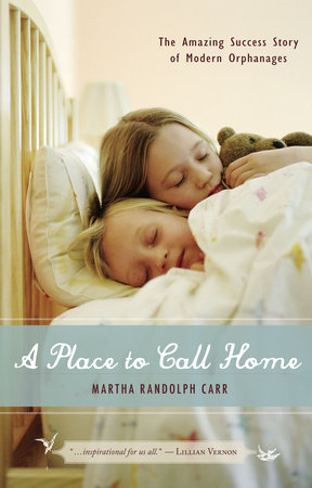 A Place to Call Home by Martha Randolph Carr