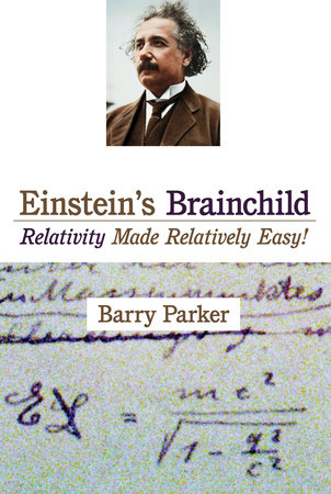Einstein's Brainchild by