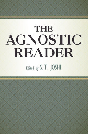 The Agnostic Reader by