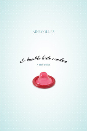The Humble Little Condom
