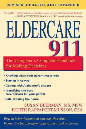 Eldercare 911 by Judith Rappaport-Musson, CSA and Susan Beerman, M.S.W.