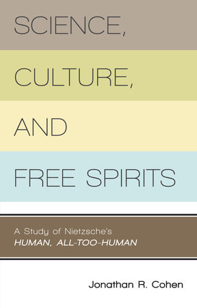 Science, Culture, and Free Spirits by Jonathan R. Cohen