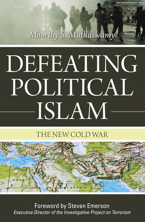 Defeating Political Islam by