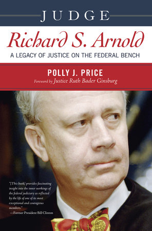 Judge Richard S. Arnold by Polly J. Price