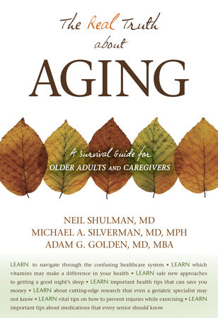 The Real Truth About Aging by