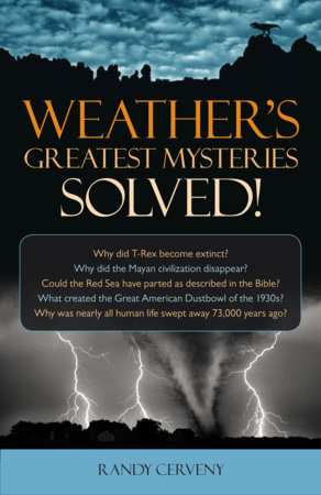 Weather's Greatest Mysteries Solved! by