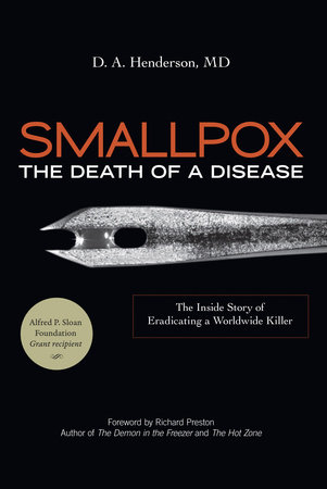 Smallpox: The Death of a Disease by