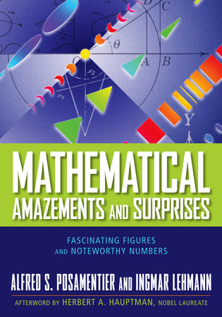 Mathematical Amazements and Surprises by