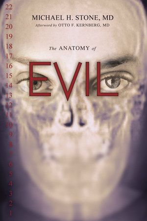 The Anatomy of Evil by