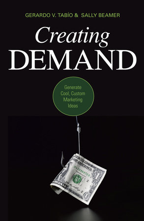 Creating Demand by