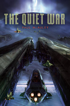 The Quiet War by