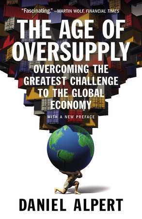 The Age of Oversupply