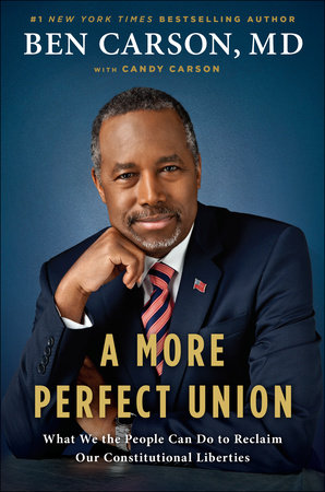 Carson – A More Perfect Union