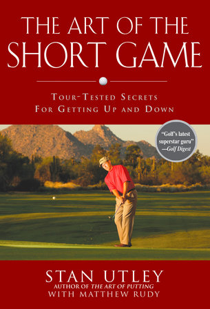 The Art of the Short Game