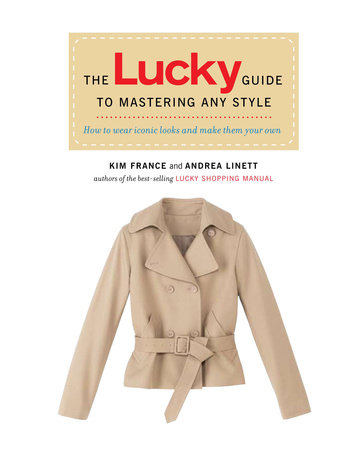 The Lucky Guide to Mastering Any Style