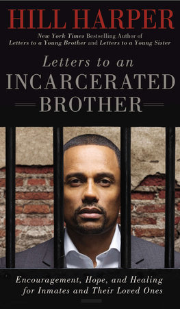 Letters to an Incarcerated Brother