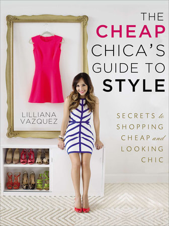 The Cheap Chica's Guide to Style