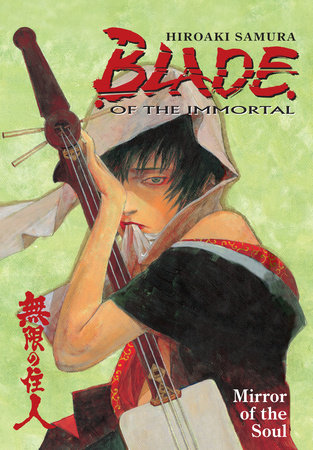 Blade of The Immortal Volume 13: Mirror of the Soul