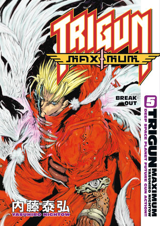 Trigun Maximum Volume 5: Break Out