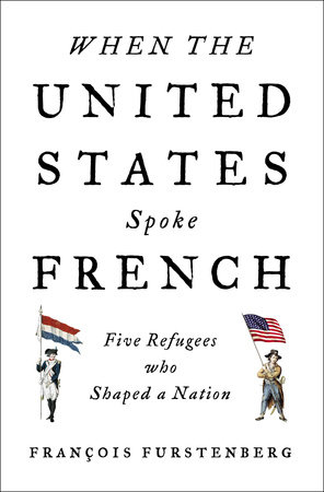 When the United States Spoke French