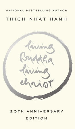 Living Buddha, Living Christ 10th-Anniversary Edition
