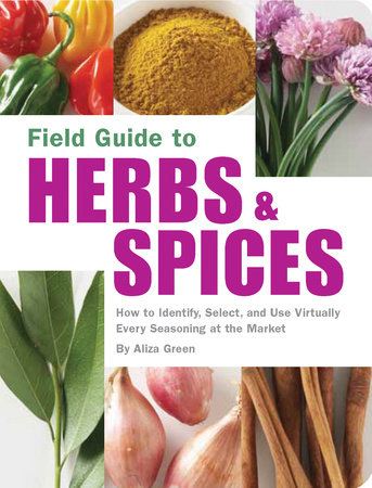 Field Guide to Herbs & Spices by