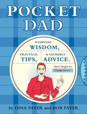 Pocket Dad by Bob Fayer and Dina Fayer