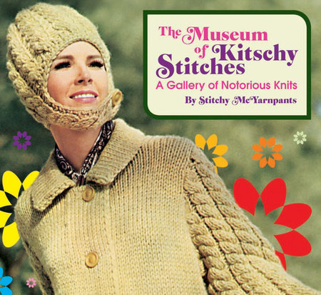 The Museum of Kitschy Stitches by Stitchy Mcyarnpants