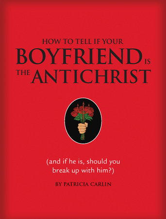 How to Tell if Your Boyfriend Is the Antichrist