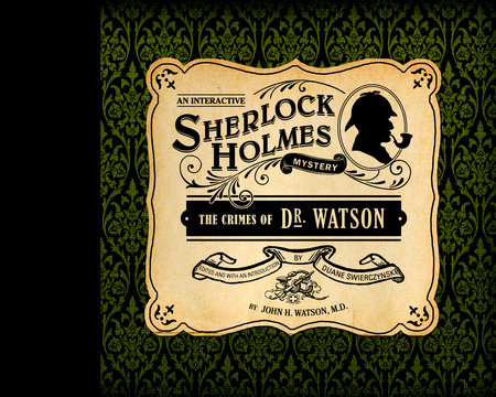 The Crimes of Dr. Watson by