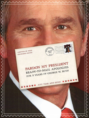 Pardon My President by Seth Grahame-Smith