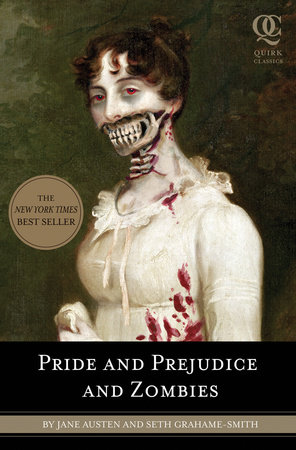 Pride and Prejudice and Zombies by
