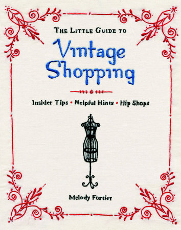 The Little Guide to Vintage Shopping by